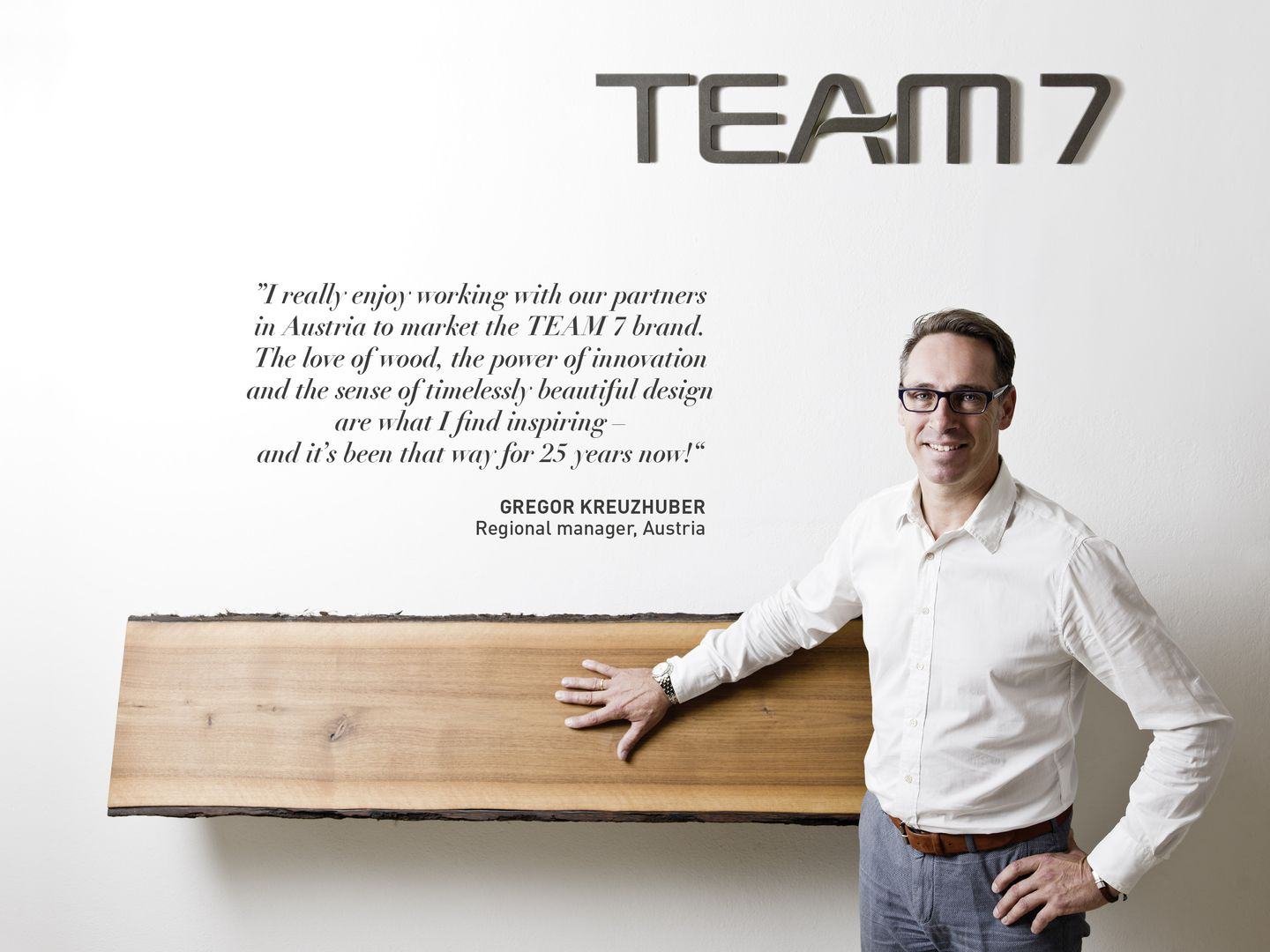 Statement by Gregor Kreuzhuber about working at TEAM 7
